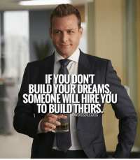 Memes, 🤖, and Build Your Own: IF YOUDONT  BUILD YOUR DREAMS  SOMEONE WILL HIRE YOU  TO BUILD THEIRS  @WORDS2SUCCESS Make sure you will build your own dreams👊👌 words2success