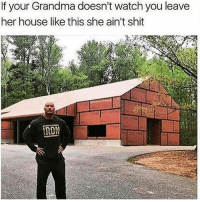 Facts, Food, and Funny: If your Grandma doesn't watch you leave  her house like this she ain't shit  RON Facts 😂 (after running back in to grab the plate of food you almost left)