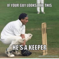 Cricket, Monique, and Keeper: IF YOUR GUY LOOKS LIKE THIS  HESA KEEPER  mecreatorapi.com By Monique Paterson