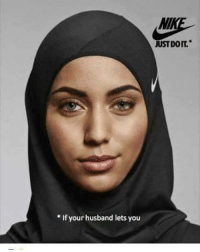 Memes, 🤖, and Hijab: If your husband lets you #Nike has a new product for #muslim women: The 'Pro Hijab'  http://tinyurl.com/gpgjg7c