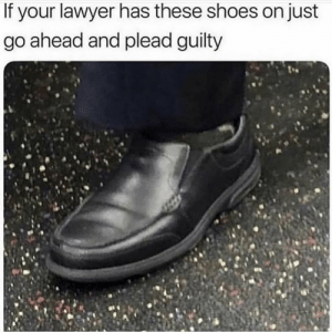 This facts or nah? 👇😳🤔 https://t.co/LRy8lOom20: If your lawyer has these shoes on just  go ahead and plead guilty This facts or nah? 👇😳🤔 https://t.co/LRy8lOom20