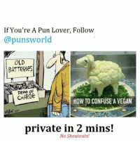 @punsworld Is officially my new favorite account! They post the best puns and never post shoutouts!🌾 . 🌱@Punsworld🌾 🌱@Punsworld🌾 🌱@Punsworld🌾 🌱@Punsworld🌾 ....: If You're A Pun Lover, Follow  puns world  OLD  BATTeRles  CHARGe  HOW TO CONFUSE A VEGAN  private in 2 mins!  No Shoutouts! @punsworld Is officially my new favorite account! They post the best puns and never post shoutouts!🌾 . 🌱@Punsworld🌾 🌱@Punsworld🌾 🌱@Punsworld🌾 🌱@Punsworld🌾 ....