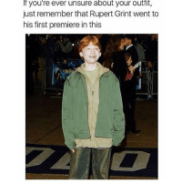 😂😂 tag a weird friend and don't say anything: If you're ever unsure about your outfit,  just remember that Rupert Grint went to  his first premiere in this 😂😂 tag a weird friend and don't say anything