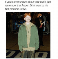 Kanye might be proud tho yeezy @_kevinboner: If you're ever unsure about your outfit, just  remember that Rupert Grint went to his  first premiere in this Kanye might be proud tho yeezy @_kevinboner