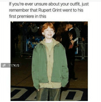 rupert grint: If you're ever unsure about your outfit, just  remember that Rupert Grint went to his  first premiere in this  t 117K/Ss