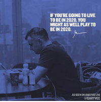 Instagram, Memes, and Entrepreneur: IF YOURE GOING TO LIVE  TO BEIN 2020, YOU  MIGHTASWELLPLAY TO  BEIN 2020.  AS SEEN ON DAILY VEE 216  @GARYVEE The blueprint entrepreneur ... new episode 🔥🔥🔥📱📱💻💻🎥🎥. Is linked in my bio and Instagram story