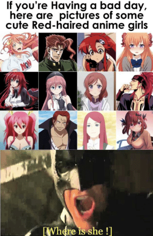 Anime, Bad, and Bad Day: If you're Having a bad day,  here are pictures of some  cute Red-haired anime girls  MON  Where is she ! Where the setogaya gang at ??