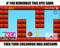 Memes, 🤖, and Epic Games: IF YOUREMEMBER THIS EPIC GAME  X3000  2001500  RV CJ  WWW. RVCJ.COM  THEN YOUR CHILDHOOD WAS AWESOME Remember this game?