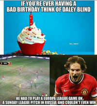 I'm happy with 1-1 but I feel sorry for blind for playing on that pitch happy birthday @blinddaley 🙌😊: IF YOUTRE EVER HAVING A  BAD BIRTHDAY THINKOF DALEY BLIND  footy  HE HADTOPLAYA EUROPA LEAGUEiGAMEON  ASUNDAY LEAGUE PITCH IN RUSSIA, AND COULDNTEVEN WIN I'm happy with 1-1 but I feel sorry for blind for playing on that pitch happy birthday @blinddaley 🙌😊