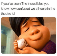 Confused, Facts, and Funny: If you've seen The incredibles you  know how confused we all were in the  theatre lol Facts 😂😂