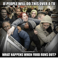atvs: IFPEOPLEWILL OVER ATV  THEFREETHOUGHTPROJECT.COM  WHATHAPPENSWHEN FOOD RUNS OUT?