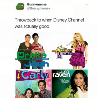 What's your favorite Nickelodeon show?: Ifunnymeme  @lfunnymemee  T hrowback to when Disney Channel  was actually good  @ifunnymeme  ANNAH  LONTANA  Drake M  Josh  ISNE What's your favorite Nickelodeon show?