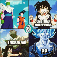 Poor Goku! Tag a Goku fan to piss him off! 😂😂😂 _ DBZhaha ™ _ dbz dragonball dragonballz dragonballgt vegeta goku piccolo gohan trunks broly majinbuu Frieza Cell Bulma meme Memes dbzmeme anime manga haha dragonballsuper Funny Troll Lmao Lol Lols Lmfao: IG DBZ MEME  BZ  EME.  I MISSED YOU  OMG! DAD  YOURE BACK Poor Goku! Tag a Goku fan to piss him off! 😂😂😂 _ DBZhaha ™ _ dbz dragonball dragonballz dragonballgt vegeta goku piccolo gohan trunks broly majinbuu Frieza Cell Bulma meme Memes dbzmeme anime manga haha dragonballsuper Funny Troll Lmao Lol Lols Lmfao