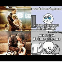 The same thing happened when Talisa and Robb were talking about how they were gonna name their baby Eddard after Ned and then all 3 of them got brutally murdered within 5 minutes: IG gae  aww Whata moving scene  my faith in happiness  restored  Justo  MNCWEmmy  fuck,I forgot  its Game of Thrones The same thing happened when Talisa and Robb were talking about how they were gonna name their baby Eddard after Ned and then all 3 of them got brutally murdered within 5 minutes