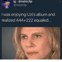J. Cole, Too Much, and Religion: ig @nateclip  @nateclip  eme  I was enjoying Uzi's album and  realized 444+222 equaled It's just a number 😴 religion got too much ego in the way like J. Cole said 🤦🏾‍♂️