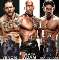 Who are you most excited to see on the big screen?: IG OTHEBATBRAND  BLACK  VENOM ADAM DEATHSTROKE Who are you most excited to see on the big screen?
