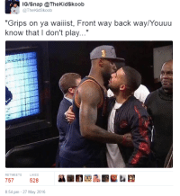 """Blackpeopletwitter, Lebron, and Time: IG/Snap @TheKidSkoob  @TheKidSkoob  """"Grips on ya w  know that I don't play...""""  aiist, Front way back way  /Youuu  RETWEETSLIKES  757 528 ,益亂  8:54 pm - 27 May 2016 <p>LeBron can I come to the locker room this time? (via /r/BlackPeopleTwitter)</p>"""