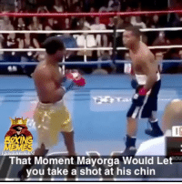 Who Remembers This 🤣 (Mayorga Would Let You Take Your Best Shot) Savage boxingmemes boxing boxeo: IG  That Moment Mayorga Would Let  you take a shot at his chin Who Remembers This 🤣 (Mayorga Would Let You Take Your Best Shot) Savage boxingmemes boxing boxeo