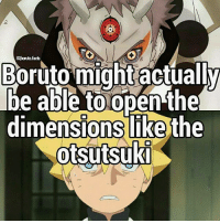 Facts, Memes, and 🤖: IGboruto.facts  Boruto might actually  be able to open the  dimensions like the  otsutsuKI I hear a lot about this whats your theory on this?| swipe right for info.