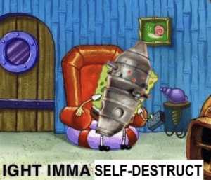 IG-11 after enduring the first 30 minutes of TROS: IGHT IMMA SELF-DESTRUCT IG-11 after enduring the first 30 minutes of TROS