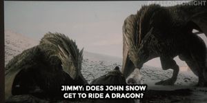 Jimmy Fallon, Target, and youtube.com: IGHT  JIMMY: DOES JOHN SNOW  GET TO RIDE A DRAGON? Jimmy Fallon: Give me a wink for yes and a blink for no.