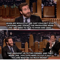 """<p><a href=""""https://www.youtube.com/watch?v=2dM8gNd50dw&amp;t="""" target=""""_blank"""">Apparently Jake Gyllenhaal and Ryan Reynolds had a bromance so strong&hellip;</a></p>: IGHT  WHEN WE WOULDCUT,WE JUST COULDN'T STOP  LAUGHING AND JOKING. THE PRODUCERS WERE  LIKE,""""WE NEED TO TALK TO RYAN AND JAKE.  THEY BROUGHT US TO THE CORNER, AND THEY  WERE LIKE, """"YOU GUYS NEED TO CUT IT OUT  YOU ARE WASTING SO MUCH MONEY."""" <p><a href=""""https://www.youtube.com/watch?v=2dM8gNd50dw&amp;t="""" target=""""_blank"""">Apparently Jake Gyllenhaal and Ryan Reynolds had a bromance so strong&hellip;</a></p>"""