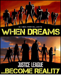 Memes, Shazam, and 🤖: IGI BADC. MARVEL. UNITE  WHEN DREAMS  JUSTICE LEAGUE  ...BECOME REALITY I just want the JusticeLeague movie to resonate with me the way JusticeLeagueUnlimited did back in the day... is that so much to ask? -- That series was epic! Shazam VS Superman? President Luthor? Cadmus? BrainiacLex? TheFlash running around the WORLD to punch BrainiacLex in the FACE?! WHAT?! Some of that stuff better be in the movie (it won't be)... Credit to @dc.marvel.unite for the original edit. -- 🚨 And be sure to listen to the latest episode of Blerd Vision [LINK IN BIO] for our DCTV reviews of the week, JusticeLeagueDark and more!