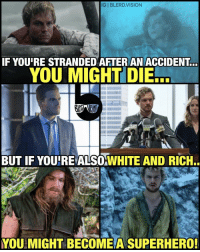 Memes, Asian Guy, and 🤖: IGI BLERD.VISION  IF YOUIRE STRANDED AFTER AN ACCIDENT  YOU MIGHT DIE  BUT IF YOURE ALSOwHITE AND RICH..  YOU MIGHT BE COMEA SUPERHERO! Things I've learned from comics and superhero TV-Movies. 🤔 Loving the new IronFist trailer that Marvel and Netflix just dropped! Still wish he was an Asian guy though. I know. Comic accuracy. But whatever. We already have one white dude in NYC fighting ninjas. That's not enough? -- 🚨 And be sure to listen to the latest episode of BlerdVision [LINK IN BIO] for our DCTV reviews of the week, JusticeLeagueDark and more!