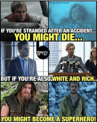 Arrow & Iron Fist parallels😂🏹👊🏼 Watch the new Iron Fist trailer! (Link in bio) Pic via: @blerd.vision ironfist dannyrand netflix lukecage daredevil jessicajones marvel defenders arrow oliverqueen greenarrow stephenamell: IGIBLERD.VISION  IF YOUIRE STRANDED AFTER AN ACCIDENT  YOU MIGHT DIE.  BUT IF YOUIRE ALSOWHITE AND RICH..  YOU MIGHT BECOME A SUPERHERO! Arrow & Iron Fist parallels😂🏹👊🏼 Watch the new Iron Fist trailer! (Link in bio) Pic via: @blerd.vision ironfist dannyrand netflix lukecage daredevil jessicajones marvel defenders arrow oliverqueen greenarrow stephenamell
