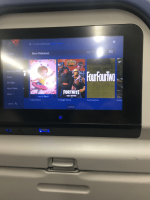 Now this is gonna be an epic flight: Ih 24m Until Arrival  SELECT  New Releases  LITTLE  LIZARD  Live TVby DISH  Four FourTwo  Audio  My Flight  About Delta  FORTNITE  More v  THE MOVIE  t  Also on  Fancy Nancy  Fortnight Movie  Four FourTwo  Gordc  Search Q  13 of 26 Now this is gonna be an epic flight