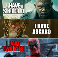Memes, 🤖, and Mcu: IHAVE  SHIELD  IGI Daily Memez  I HAVE  ASGARD Just posting some old memes.... ~Quicksilver • Creator-credits @JanisJulijs Original photo: ▪pngall.com ▪pinterest.com • Follow @daily.memez Tag People Like & Comment For More! • MCU movies logan wolverine ironman ineedtopee xavier like4follow follow4follow hulkbuster deadpool spidermanhomecoming wintersoldier directorofshield civilwar quake ageofultron agentcoulson deadpool charlesxavier marvel civilwar agentsofshield marvelstudios x23 dormammu wintersoldier shield comics