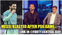 Rio Ferdinand and Steven Gerrard has trolled Barcelona and Messi brutally. This is utter humiliation!! 😂😂 ➡️ [LINK IN @Footy.Central's BIO] ⬅️: IHIHIHIHI  IH  MESSI BLASTED AFTER PSG GAME  LINKIN @FOOTY CENTRAL BIO! Rio Ferdinand and Steven Gerrard has trolled Barcelona and Messi brutally. This is utter humiliation!! 😂😂 ➡️ [LINK IN @Footy.Central's BIO] ⬅️