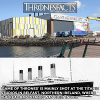 Club, Empire, and Fight Club: IHRDNESFACTS  http://instagram.com/thronesfacts/  GAME THRONES  STUDIOS IN BELFAST, NORTHERN IRELAND, WHERE  THE REAL RMS TITANIC WAS BUILT IN 1911 What is your favorite movie? Mine is probably Fight Club or Star Wars: Episode V - The Empire Strikes Back👌🏼 ~ got gameofthrones titanic titanicstudios belfast northernireland ireland travel europe leonardodicaprio katewinslet jamescameron