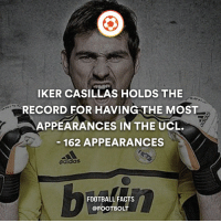 Adidas, Memes, and Iker Casillas: IKER CASILLAs HOLDS THE  RECORD FOR HAVING THE MOST  APPEARANCES IN THE UCL.  162 APPEARANCES  adidas  FOOTBALL FACTS  @FOOT BOLT Legend - fact Footbolt football ucl iker casillas chanpionsleague legend respect Tag your friends ⚡️⚡️⚡️ @Footbolt