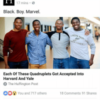Memes, Black, and Harvard: Il 17 mins.  Black. Boy. Marvel  LAKOTA EAST  TRACK FIELD  Each of These Quadruplets Got Accepted Into  Harvard And Yale  The Huffington Post  DO You and 717 others 18 comments 91 Shares Aye