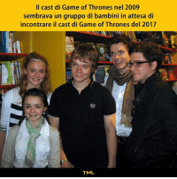 Game of Thrones, Memes, and 2009: Il cast di Game of Thrones nel 2009  sembrava un gruppo di bambini in attesa di  incontrare il cast di Game of Thrones del 2017  覬  TML Pronti per il firmacopie. tmlplanet attori serietv film got gameofthrones tronodispade ragazzi
