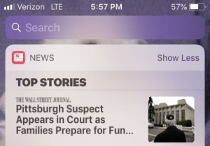 memehumor:  This is an unfortunate place for the text to cut off: il Verizon LT  5:57 PM  57% (-  ).  Q Search  NEWS  Show Less  TOP STORIES  THE WALL STREET JOURNAL  Pittsburgh Suspect  Appears in Court as  Families Prepare for Fun... memehumor:  This is an unfortunate place for the text to cut off