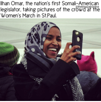 Ilhan Omar, who recently made HERstory in the U.S election, taking pictures at the Women's March in St.Paul. ❤ theblaquelioness: Ilhan Omar, the nation's first Somali-American  Catheblaquelioness  legislator, taking pictures of the crowd at the  Women's March in St.Paul Ilhan Omar, who recently made HERstory in the U.S election, taking pictures at the Women's March in St.Paul. ❤ theblaquelioness