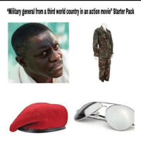 Very funny funny: iliar general from a hird world country in an action movie Starter Pack Very funny funny
