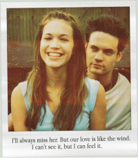 Memes, 🤖, and A Walk to Remember: I'll always miss her But our love is like the wind.  I can't see it, but I can feel it. A Walk to Remember