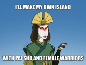 Bite my Shiny Metal Fans: ILL MAKE MY OWN ISLAND  DAVE $19  WITH PAI SHO AND FEMALE WARRIORS Bite my Shiny Metal Fans
