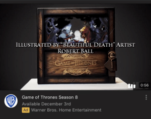 "Worst Christmas gift ever: ILLUSTRATED BY ""BEAUTIFÙL DEATH"" ARTIST  ROBERT BALL  GAMEOFHRONES  THE COMPLETU COLLECTION  0:56  VIB  Game of Thrones Season 8  Available December 3rd  Ad Warner Bros. Home Entertainment Worst Christmas gift ever"