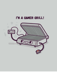 Funny, Gamer, and Grill: I'M A GAMER GRILL!
