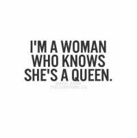 Yes... #thequeencode: I'M A WOMAN  WHO KNOWS  SHE'S A QUEEN  THE GOOD VIBE CO Yes... #thequeencode