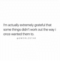 "Life, Work, and Once: I'm actually extremely grateful that  some things didn't work out the way i  once wanted them to.  @QWORLDSTAR ""Crazy what happens when you just let go & allow your life to be guided in the direction in which it belongs..."" 💯  @QWorldstar https://t.co/P9tDaRHlET"