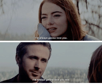 Love, Memes, and 🤖: I'm always gonna love you.  I'm always gonna love you too. La La Land https://t.co/90TFIisMBS