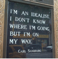 Memes, On My Way, and 🤖: I'M AN IDEALIST  I DON'T KNOW  WHERE I'M GOING.  BUT I'M ON  MY WAY  CARL SANDBURG  MOTIVATION MAFIA It's okay if you don't know where you are going... just know the end goal and you will be fine 🔥💯