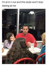 Some people have no manners. by Moredius MORE MEMES: I'm at in n out and this dude won't stop  staring at me Some people have no manners. by Moredius MORE MEMES