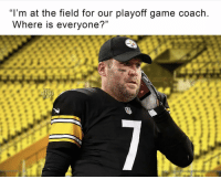 "Game, Steelers, and Time: ""I'm at the field for our playoff game coach  Where is everyone?""  NEL  EME  UY Anyone know what time the Steelers play today??? https://t.co/p3ImO5TgYD"