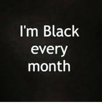 BLACK HISTORY MONTH AFRICAN AMERICAN HISTORY MONTH OBSERVANCE REMEMBRANCE ACKNOWLEDGEMENT REVERENCE HISTORICAL CELEBRATORY APPEASEMENT*: I'm Black  every  month BLACK HISTORY MONTH AFRICAN AMERICAN HISTORY MONTH OBSERVANCE REMEMBRANCE ACKNOWLEDGEMENT REVERENCE HISTORICAL CELEBRATORY APPEASEMENT*